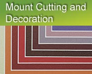 Mount Cutting and Decoration
