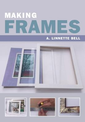 Making Frames by A. Linnette Bell image